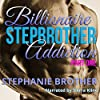 Billionaire Stepbrother - Addiction: Part One