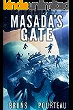 Masada's Gate: A Space Opera Noir Technothriller (The SynCorp Saga: Empire Earth Book 2)