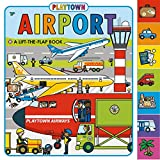 Best Priddy Books Books Kids - Playtown: Airport (revised edition): A Lift-the-Flap book Review