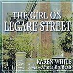 The Girl on Legare Street  | Karen White