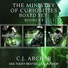 The Ministry of Curiosities Boxed Set: Books 1-3 Audiobook by C.J. Archer Narrated by Shiromi Arserio