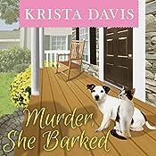 Murder, She Barked: Paws & Claws Mystery, Book 1 | Krista Davis