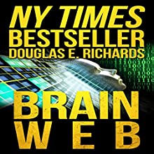 BrainWeb Audiobook by Douglas E. Richards Narrated by Adam Verner