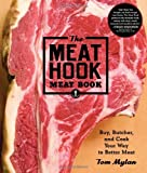 img - for Meat Hook Meat Book, The by Tom Mylan (26-Jun-2014) Hardcover book / textbook / text book