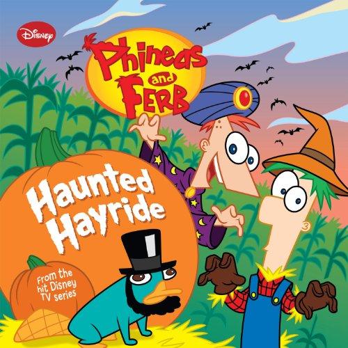 Phineas and Ferb: Haunted Hayride (Disney Storybook (eBook) 3) -