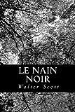 Le Nain Noir, Walter Scott and Auguste-Jean-Baptiste Defauconpret, 1480195626