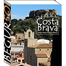 Costa Brava: Begur (50 images) (French Edition)