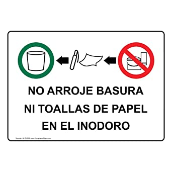 ComplianceSigns Aluminum No Arroje Basura Ni Toallas De Papel En El Inodoro Sign, 14 X 10 in. with Spanish Text and Symbol, White: Amazon.com: Industrial & ...