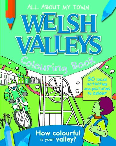 Welsh Valleys Colouring Book (All About My Town) ebook