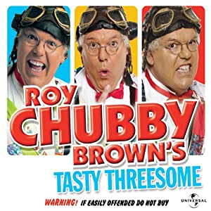 Roy Chubby Brown's Tasty Threesome Performance