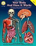img - for Your Body and How it Works, Grades 5 - 12 book / textbook / text book