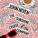 The Sunshine Cruise Company Audiobook by John Niven Narrated by Maggie Ollerenshaw