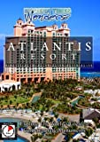 Modern Times Wonders  ATLANTIS - Bahamas