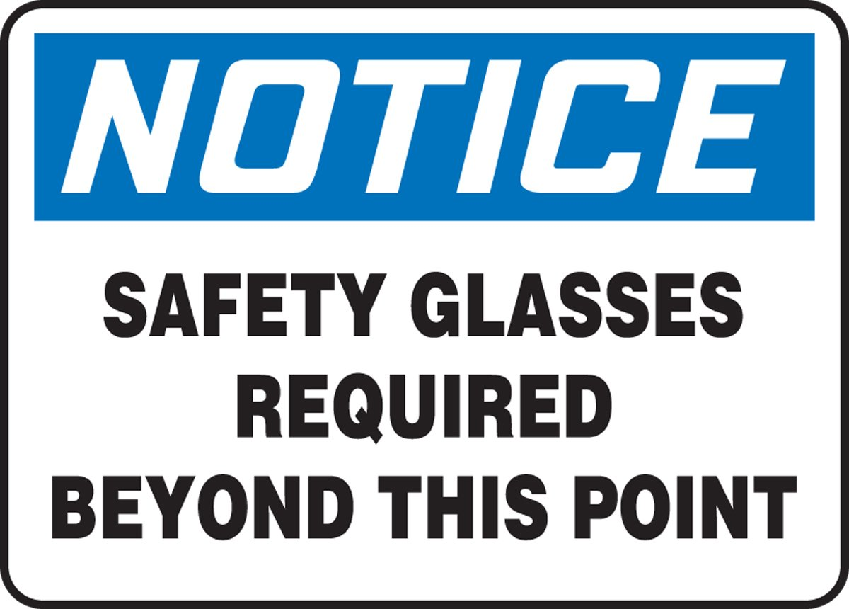 AccuformNotice Safety Glasses Required Beyond This Point Safety Sign Dura-Fiberglass 10 x 14 Inches MPPA818XF
