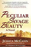 Peculiar Savage Beauty
