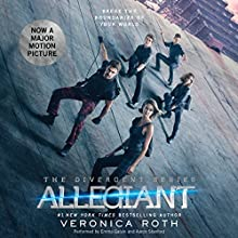 Allegiant: Divergent Trilogy, Book 3 Audiobook by Veronica Roth Narrated by Emma Galvin, Aaron Stanford