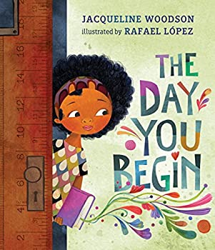 The Day You Begin 0399246533 Book Cover