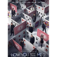 NOW YOU SEE ME 2 on Digital HD Aug. 23 and 4K Ultra HD Combo Pack, Blu-ray Combo Pack, and DVD Sept. 6 from Lionsgate
