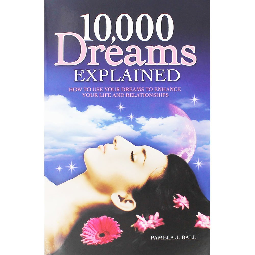 A to Z of Dream Interpretation: What Dreams Reveal About Our Lives, Loves and Deepest Fears ebook