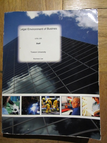 Legal Environment of Business, LEGL 225, Towson University pdf epub