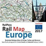 RailPass RailMap Europe 2017: Icon illustrated Railway Atlas of Europe specifically designed for Eurail and Interrail pass holders offers