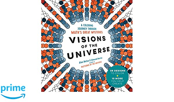 Visions of the Universe: A Coloring Journey Through Maths ...
