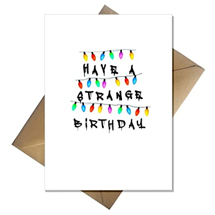 Funny extraño cosas Tarjeta de cumpleaños - tienen un ...