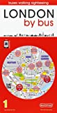 London by Bus: London on Foot and by Bus 2015 (City Quickmaps)