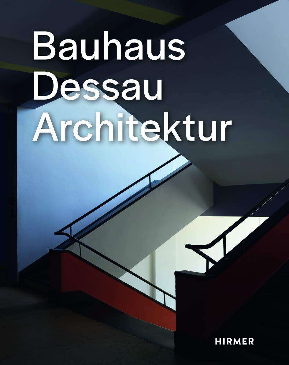 Bauhaus Dessau  Architektur