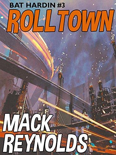 Rolltown: Bat Hardin #3