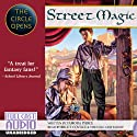 Street Magic: The Circle Opens Audiobook by Tamora Pierce Narrated by Bruce Coville, the Full Cast Family