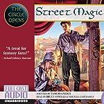 Street Magic: The Circle Opens | Tamora Pierce