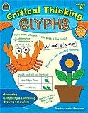 Critical Thinking Glyphs Grade K, Pamela Greening, 1420635883