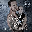 Second Shot Audiobook by C. M. Seabrook Narrated by Evelyn Marcail