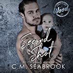 Second Shot | C. M. Seabrook