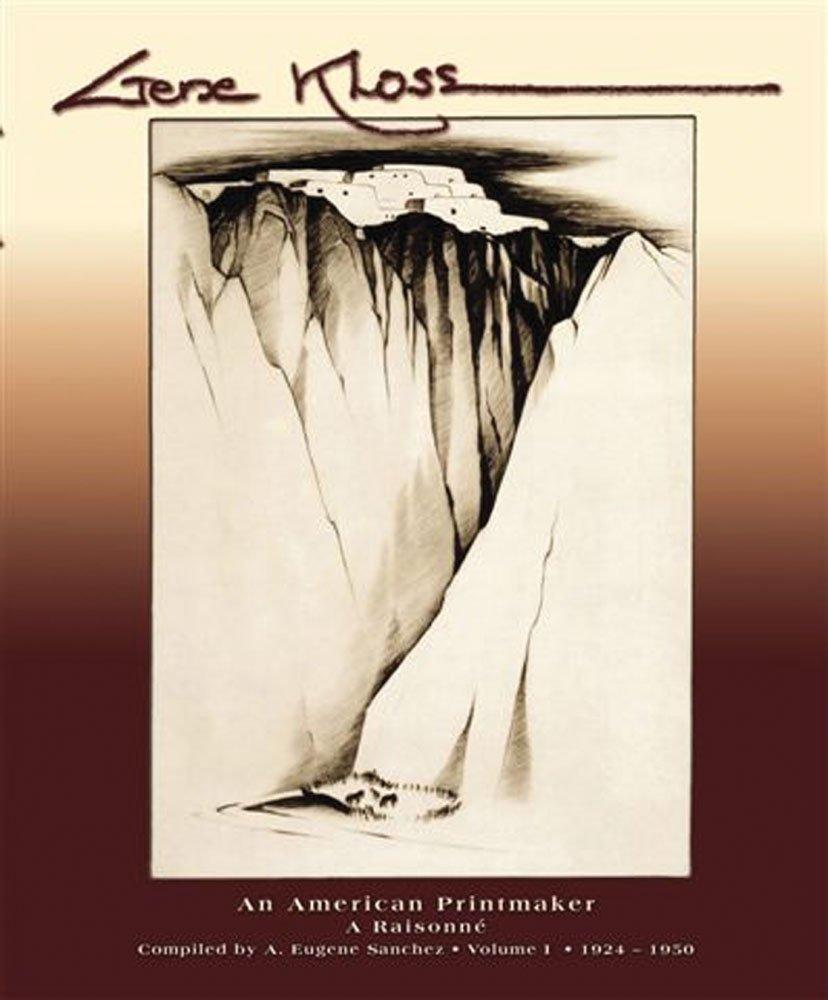 Gene Kloss An American Printmaker A Raisonne pdf
