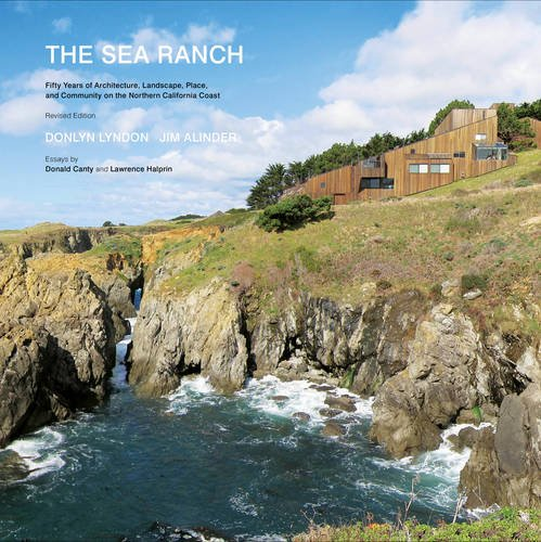 Pdf History The Sea Ranch: Fifty Years of Architecture, Landscape, Place, and Community on the Northern California Coast