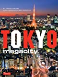 Tokyo Megacity by Donald Richie front cover