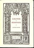 img - for Caratteri e personaggi. E altri studi sulla poesia e la poetica del Rinascimento inglese book / textbook / text book
