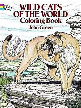 wild cats of the world coloring book dover nature coloring book