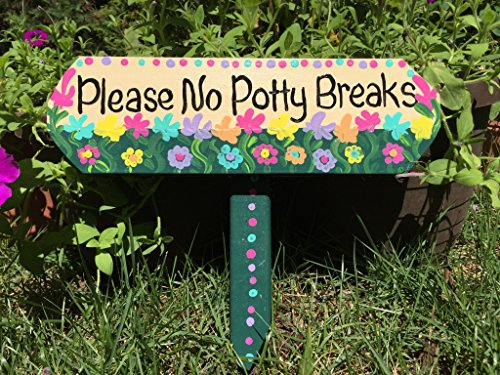 Dog Not Pooping - Please No Potty Breaks sign curb your dog