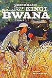 Unprofitable Ivory - the Complete Tales of Kingi Bwana, Volume 2, MacGreagh, Gordon, 161827161X