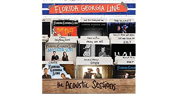The Acoustic Sessions by Florida Georgia Line on Amazon