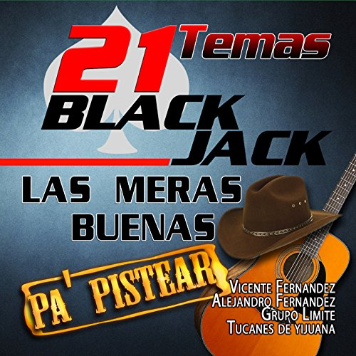21 Black Jack - Las Meras Buenas