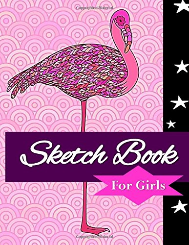 Read Online Sketch book for girls: Learn How to Draw, Design sketch, Doodle, Color, and Write on Blank sketch book 8.5 x11: Blank unlined white paper book 8.5 x11 hard bound PDF