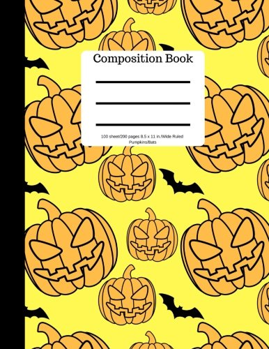 Composition Book 100 sheet/200 pages 8.5 x 11 in.-Wide Ruled- Pumpkins/Bats: Halloween Notebook for Kids | Student Journal | Spooky Writing ... | Scary Writing Notebook |Soft Cover Notepad