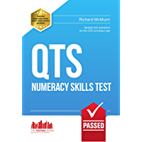 PASS QTS Numeracy Test Questions: The COMPLETE Guide to passing the QTS numerical tests