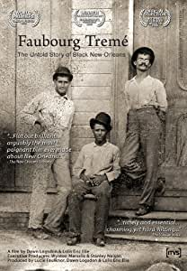 Faubourg Treme: The Untold Story of Black New Orleans
