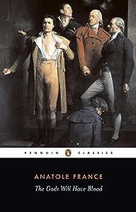 The Gods Will Have Blood (Penguin Twentieth Century Classics)