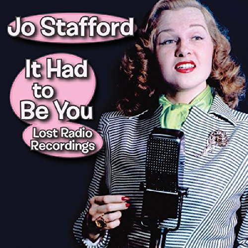 (It Had to Be You--Lost Radio Recordings)